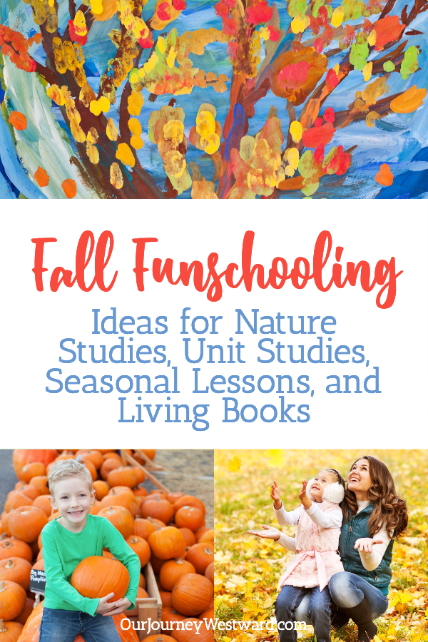 Fall Funschooling Ideas for Your Homeschool
