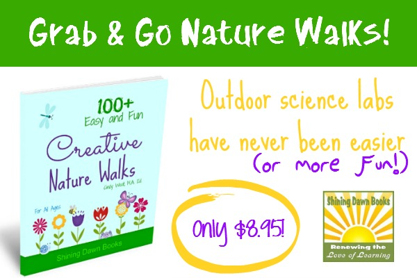 Creative Nature Walks contains more than 100 nature walks for multiple ages. It's grab and go!