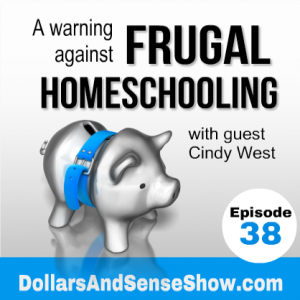 Homeschooling Frugally: A Cautionary Tale - the podcast