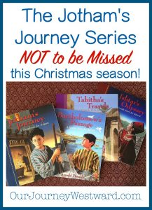 The Jotham's Journey series of books is FABULOUS reading for the month of December. Historical fiction that points the way to the One makes great family reading.