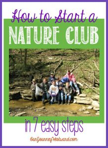 Starting a nature club is easy and VERY rewarding!