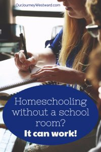 Homeschooling without a school room can seem a tad overwhelming, but think about all the positives! #homeschool