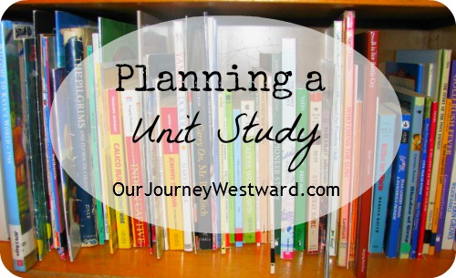 How to Plan Homeschool Unit Studies