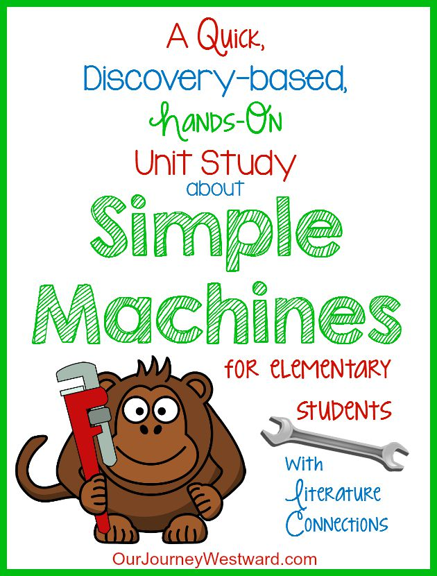 A Simple Machines Unit Study