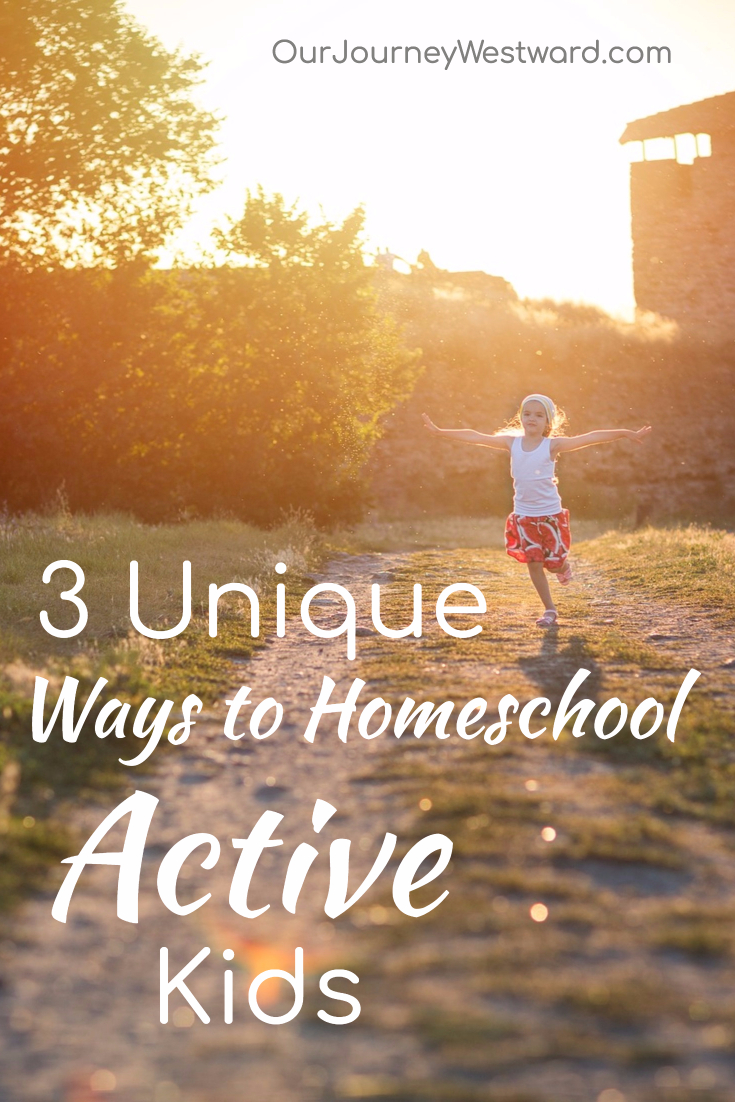 Homeschool active children in ways that allow them to move and learn at the same time. #homeschool #activekids