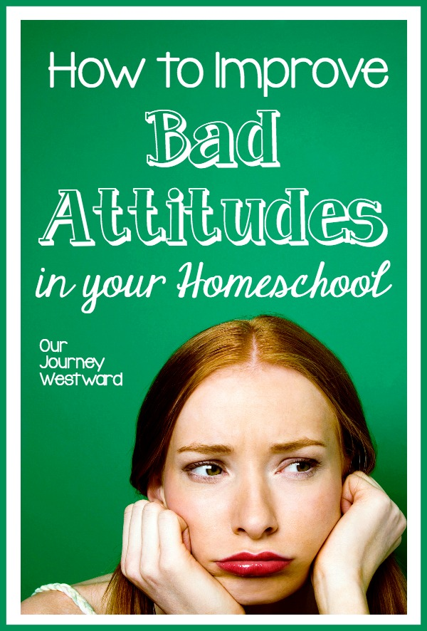 If you have bad attitudes in your homeschool, I have a few ideas to help!