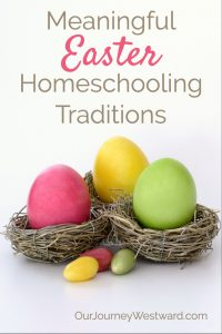 These Easter traditions have been perfect for our homeschool over the years.