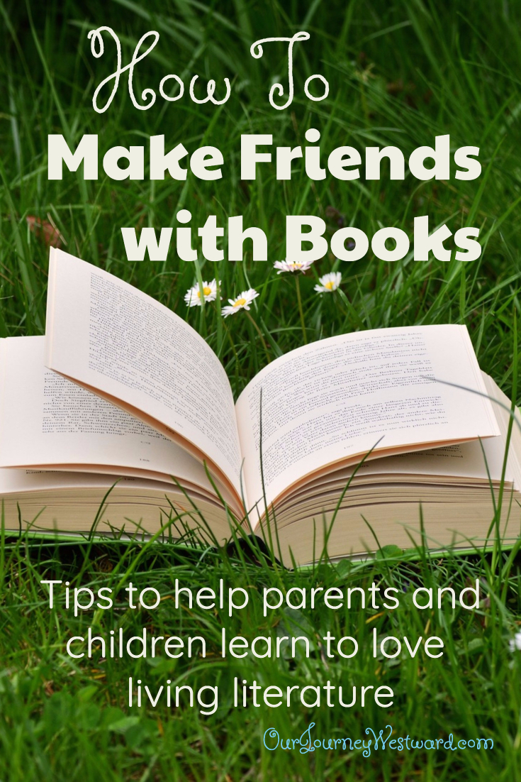 Your children CAN make friends with books! #homeschool #livingbooks #charlottemason