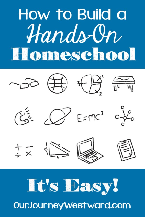 How to Build a Hands-On Homeschool. It's Easy!
