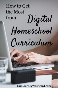 Get the most from digital curriculum in your homeschool with this one simple tip.